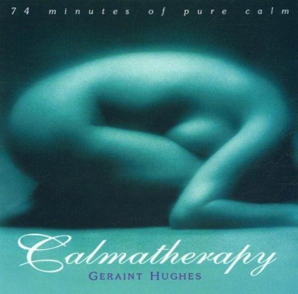 Calmatherapy Geraint Hughes CD 0654026021626 musique relaxante Shop Spirituel