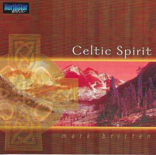 Celtic Spirit Mark Britten CD 654026019623 Shop Spirituel