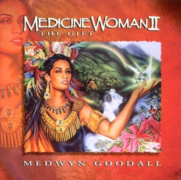 Medicine woman Medwyn Goodall CD 0767715046326 Musique relaxante Shop Spirituel