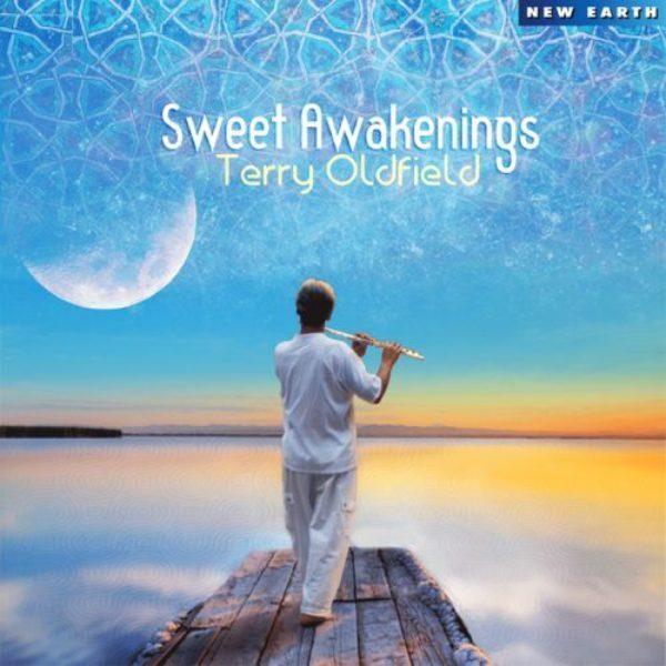 Sweet Awakenings Terry Oldfield Cd 0714266313827 Musique Shop Spirituel Web